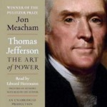 Thomas Jefferson The Art Of Power 150x150 Thoughts On Thomas Jefferson And Making History Come Alive